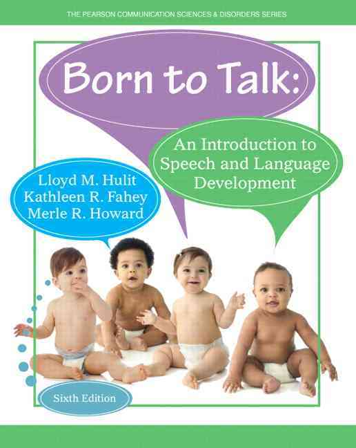 Born to Talk By Hulit, Lloyd M./ Fahey, Kathleen R./ Howard, Merle R.
