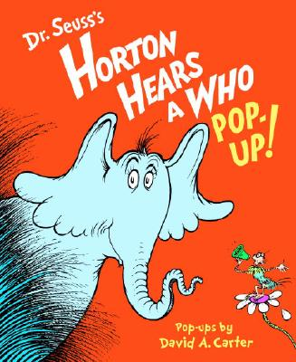 Dr. Seuss's Horton Hears a Who Pop-up! By Seuss, Dr./ Carter, David A. (CON)